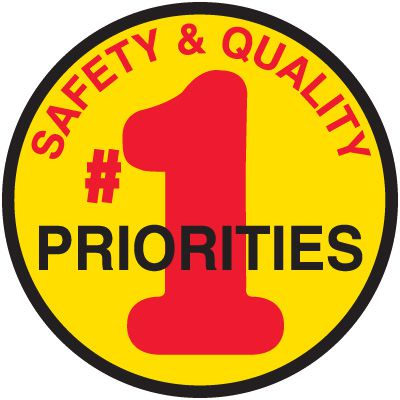 Safety Training Labels - Safety & Quality #1 Priority