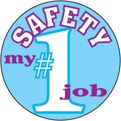 Safety Training Labels - Safety My #1 Job