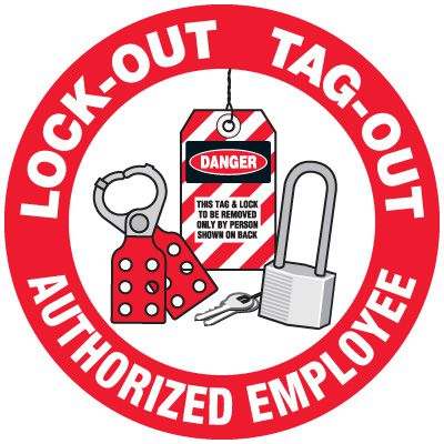 Hard Hat Safety Labels On A Roll - Lock-Out Tag-Out Authorized