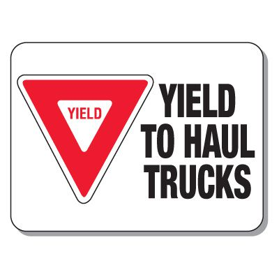 Haulage Signs - Yield to Haul Trucks