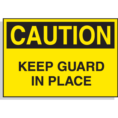 Hazard Warning Labels - Caution Keep Guard In Place