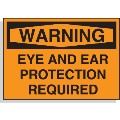 Hazard Warning Labels - Warning Eye And Ear Protection Required