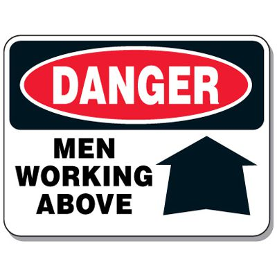 Heavy-Duty Construction Signs - Danger Men Working Above