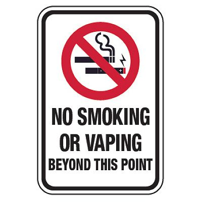 Heavy Duty Signs - No Smoking or Vaping Beyond This Point