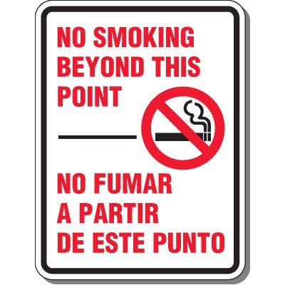 Heavy-Duty Smoking Signs - Bilingual - No Smoking Beyond This Point/No Fumar A Partir De Este Punto