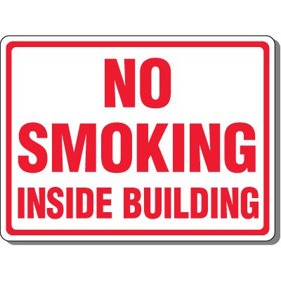 Heavy-Duty Smoking Signs - No Smoking Inside Building