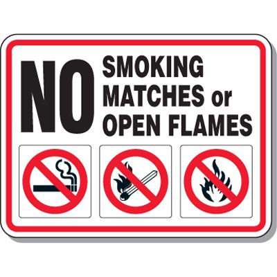 Heavy-Duty Smoking Signs - No Smoking Matches or Open Flames