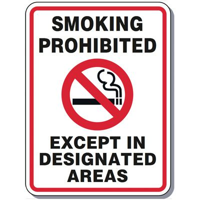 Heavy-Duty Smoking Signs - Smoking Prohibited Except In Designated Areas
