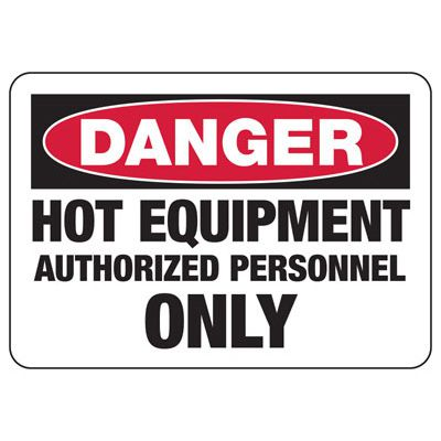 Danger Hot Equipment Safety Sign