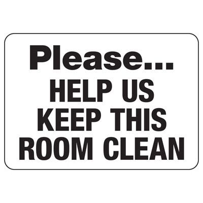 Keep Room Clean Safety Sign