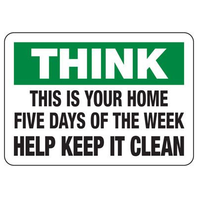 Think Clean Safety Sign
