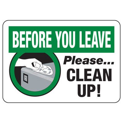 Before You Leave Clean Up Sign