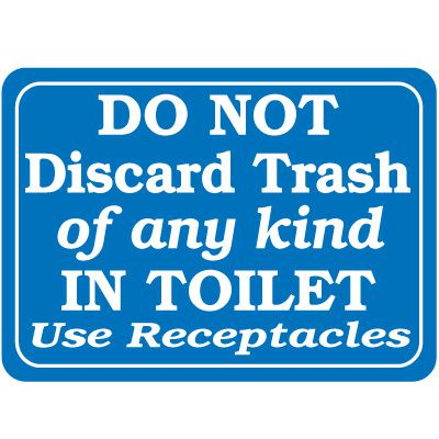 Do Not Discard Trash In Toilet Signs