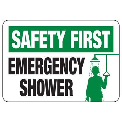 Shower, Eyewash & First Aid Signs - Safety First Emergency Shower