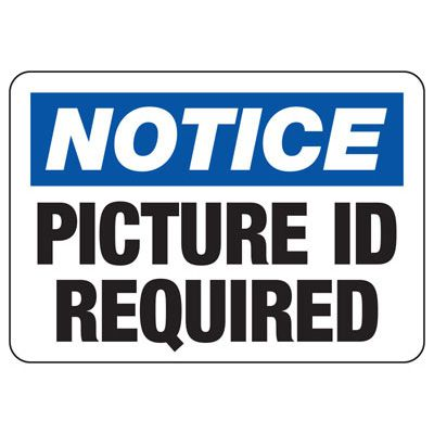Notice Picture ID Required Sign