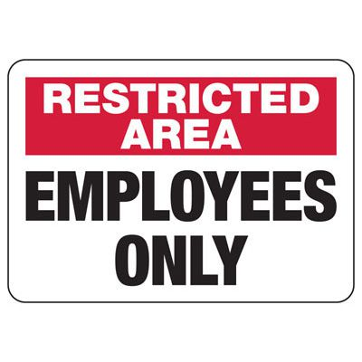 Restricted Area Employees Only Signs