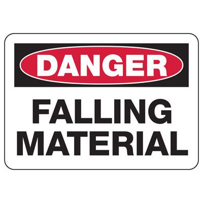 Danger Falling Material Construction Signs