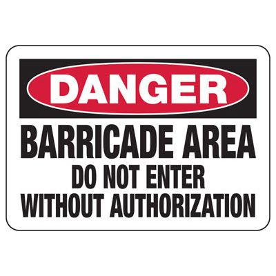 Danger Barricade Area Construction Signs