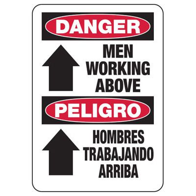 Bilingual Danger Men Above Construction Sign