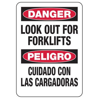 Bilingual Danger Look For Fork Lifts Sign