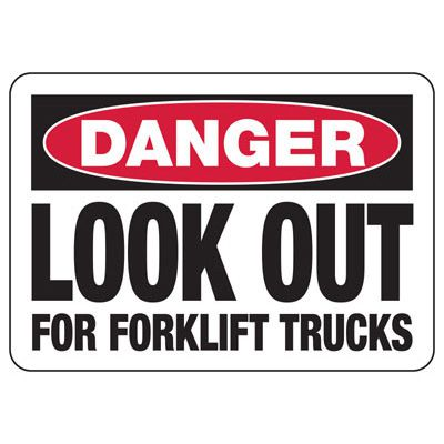 Look For Fork Lifts Sign
