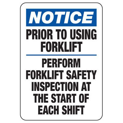 Notice Forklift Safety Inspection Sign