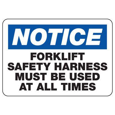 Notice Wear Forklift Safety Harness Sign