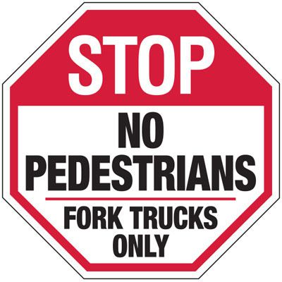 Stop No Pedestrians Sign