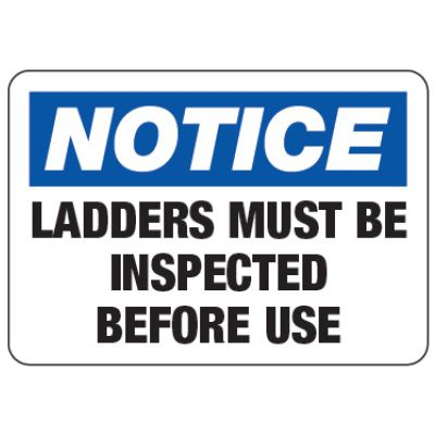 Ladders Must be Inspected Before Use - Ladder Safety Signs