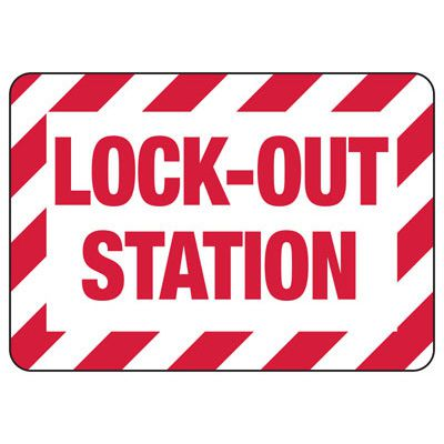 Lock-Out Signs - Lock-out Station
