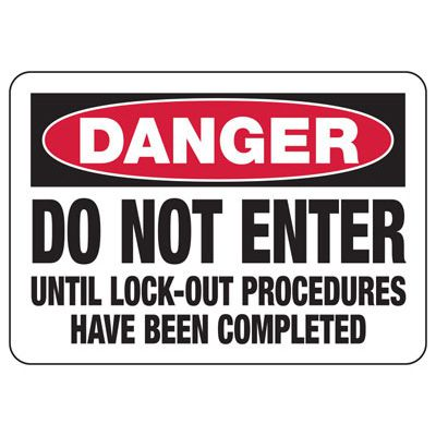 Lock-Out Signs - Danger Do Not Enter