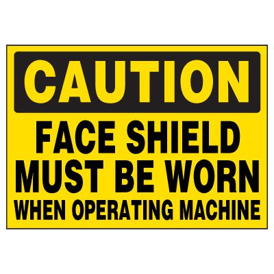 Caution Face Shield Warning Markers