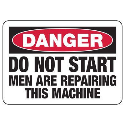 Danger Do Not Start Sign
