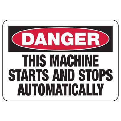 Danger Machine Starts Automatically Sign