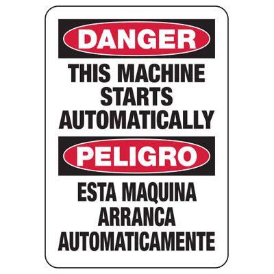 Bilingual Danger Machine Starts Automatically Sign
