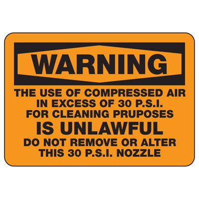 Warning Compressed Air In Excess Sign