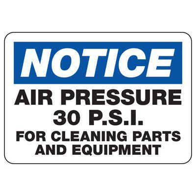 Notice Air Pressue 30 P.S.I. Sign