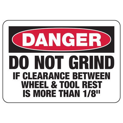 Danger Do Not Grind Sign