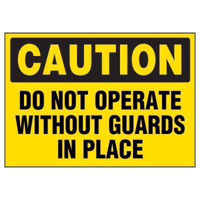 Do Not Operate Without Guards Warning Markers