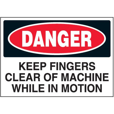 Danger Keep Fingers Clear Label