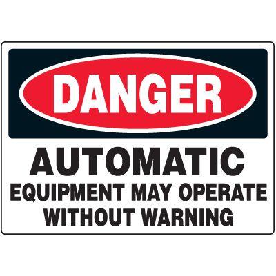 Danger Automatic Equipment Label