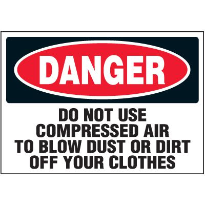 Machine Safety Labels - Danger Do Not Use Compressed Air