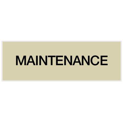 Maintenance - Engraved Standard Wording Signs