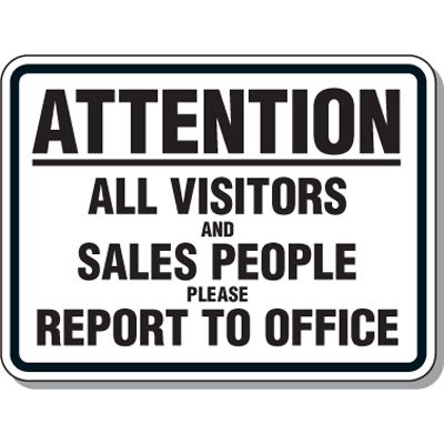Authorized Personnel/No Admittance Signs - Attention All Visitors and Sales People