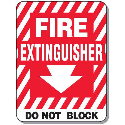 Fire Emergency Signs - Fire Extinguisher Do Not Block