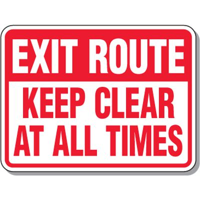 Fire Emergency Signs - Exit Route Keep Clear At All Times