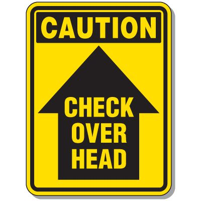 Crane Safety Signs - Caution Check Over Head with graphic