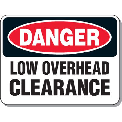 Giant Clearance & Crane Signs - Danger Low Overhead Clearance