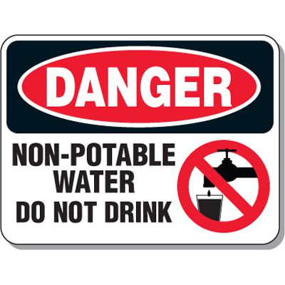 Non-Potable Water Do Not Drink Sign