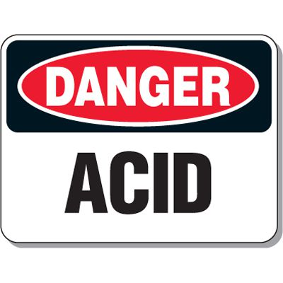 Chemical & Flammable Signs - Danger Acid